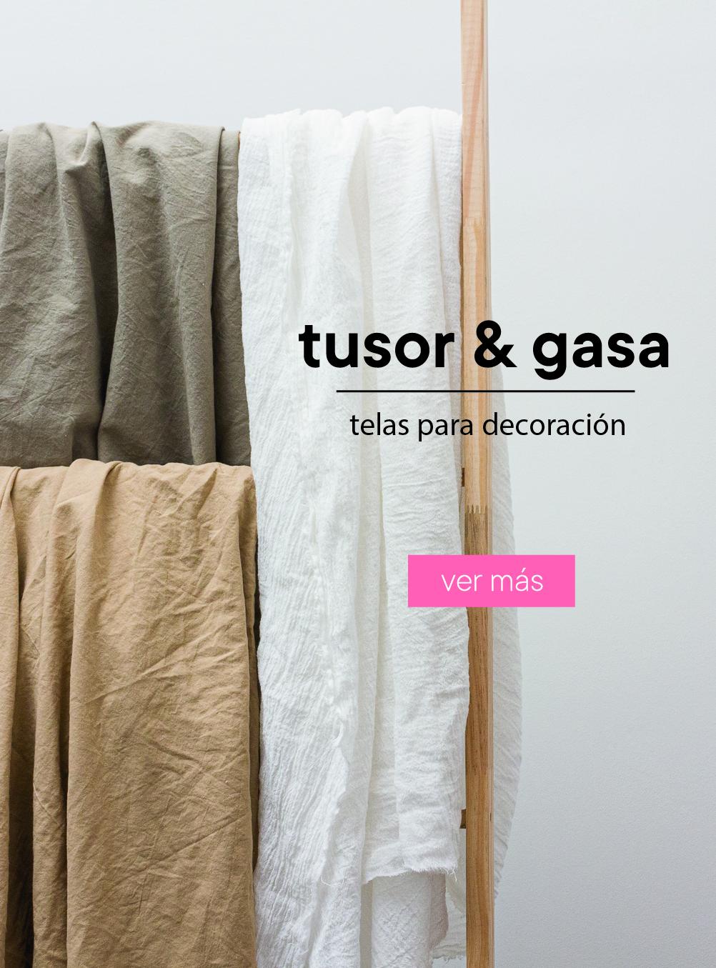 Tusor y Gasa